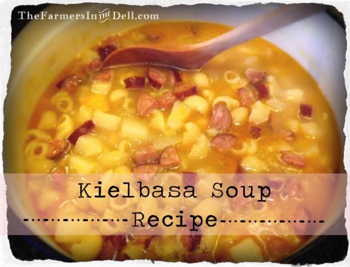 kielbasa soup recipe - TheFarmersInTheDell.com