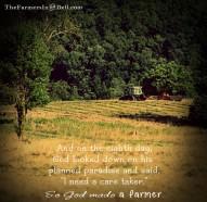 so god made a farmer - TheFarmersInTheDell.com