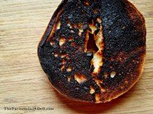 burned bagel - TheFarmersInTheDell.com